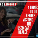 4 Things to Do Before Heading to a Dealership