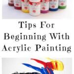 Acrylic Paint Guide: Everything You Need to Know