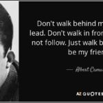 Albert Camus Quotes Dont Walk In Front Of Me Tumblr