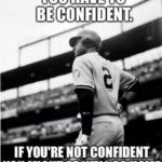 Baseball Confidence Quotes Pinterest
