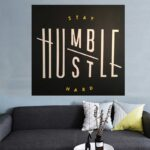 Be Humble Canvas Prints