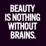 Beauty Without Brains Quotes Twitter