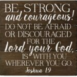 Bible Verse On Being Strong And Courageous Tumblr