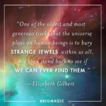 Big Magic Elizabeth Gilbert Quotes