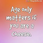 Cheese Quotes Funny Twitter