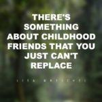 Childhood Best Friend Quotes Twitter