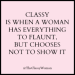 Classy Lady Quotes