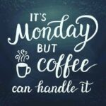 Coffee Quotes Monday Twitter