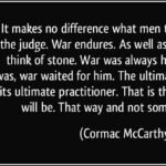 Cormac Mccarthy Quotes Blood Meridian