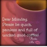 Dear Monday Quotes Tumblr