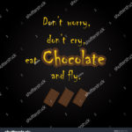 Eat Chocolate Quotes