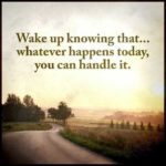Encouraging Words To Start Your Day Pinterest