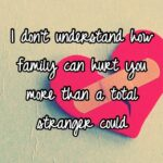 Family Hurts You The Most Quotes Pinterest