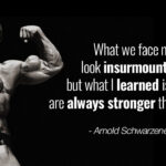 Famous Arnold Quotes