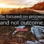 Focus on process, not outcome