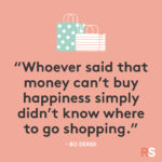 Friday Shopping Quotes