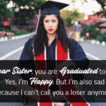 Funny Graduation Message For Sister Twitter