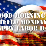 Good Morning Happy Labor Day Tumblr