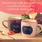 Good Morning Princess Quotes