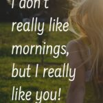 Good Morning Sayings For Her Pinterest