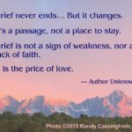 Grief Never Ends But It Changes Quote Author Facebook