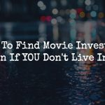 How To Find Movie Investors