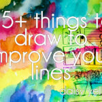 How to Significantly Improve Your Drawing & Painting Skills