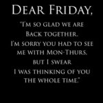 It Is Friday Quotes Funny Twitter