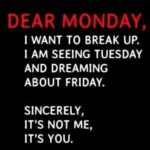 It's Monday Quotes And Sayings Pinterest
