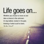 Life Has To Move On Quotes Twitter