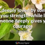 Loving Someone Gives You Strength