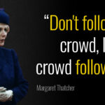 Margaret Thatcher Famous Quotes