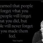 Maya Angelou Remember How You Feel Facebook