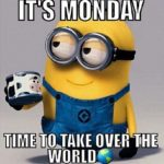 Minion Monday Quotes