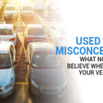 Misconceptions And Myths About Used Cars