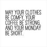 Monday Instagram Quotes Tumblr
