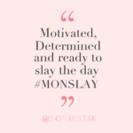 Monday Motivation Words Tumblr