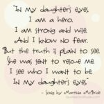 My Daughter My Strength Quotes Tumblr