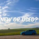 New vs Used Car – Buying Advice and Tips