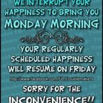Not Monday Again Quotes Pinterest