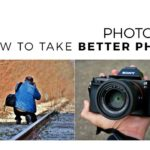 Photography 101: How to Take Good Pictures