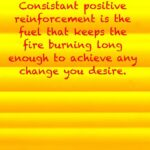 Positive Reinforcement Quotes For The Workplace Pinterest