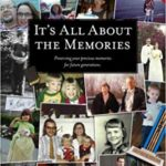 It's All About the Memories: Preserving your precious memories for future