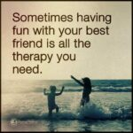 Quotes On Friends Having Fun Twitter