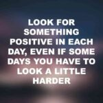 Remaining Positive In Difficult Times Quotes Pinterest