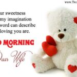 Romantic Morning Quotes For Wife