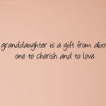 Short Granddaughter Quotes Pinterest