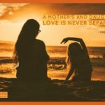 Special Mother Daughter Quotes