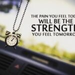 The Pain You Feel Today Is The Strength Quote Facebook
