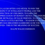 To Laugh Often And Much By Ralph Waldo Emerson Meaning
